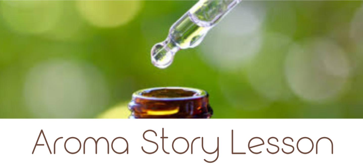 Cooriaroma Aroma Story Lesson
